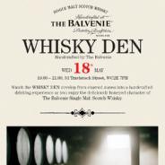 May: Balvenie Whisky Den